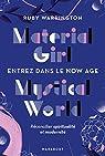 Material girl Mystical world par Warrington