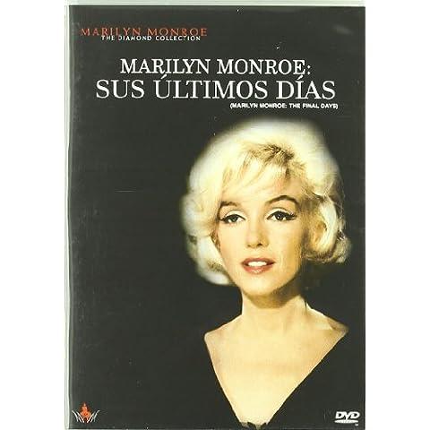 Marilyn Monroe: Sus Ultimos Dias