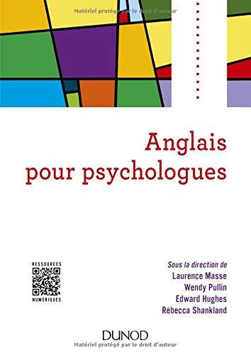 Anglais pour psychologues par Laurence Masse, Wendy Pullin, Edward Hughes, Rébecca Shankland