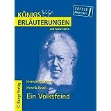 Königs Erläuterungen und Materialien: Interpretation zu Ibsen. Ein Volksfeind