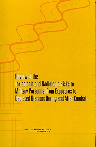 [(Review of Toxicologic and Radiologic Risks to Military Personnel from Exposure to Depleted Uranium During and After Combat)] [By (author) Committee on Toxicologic and Radiologic Effects from Exposure to Depleted Uranium During and After Combat ] published on (May, 2008) par Committee on Toxicologic and Radiologic Effects from Exposure to Depleted Uranium During and After Combat