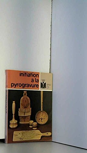 Initiation a la pyrogravure