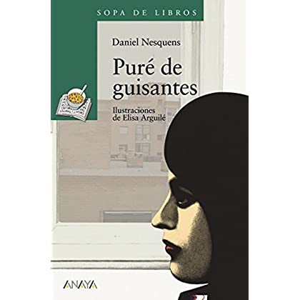Pure de guisantes/ Pure of Sauces (Spanish Edition) by Daniel Nesquens(2007-06-05)