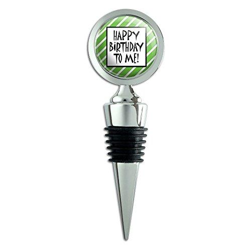 Happy Birthday To Me Streifen grün FUNNY Wein Flasche Stopper (Streifen Grüne Wein)