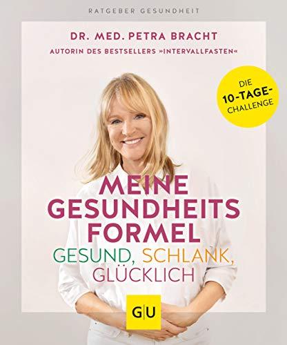meine gesundheitsformel - gesund, schlank, glücklich (gu ratgeber gesundheit) (german edition)