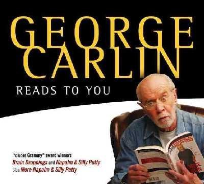 george-carlin-reads-to-you-an-audio-collection-including-recent-grammy-winners-braindroppings-and-na
