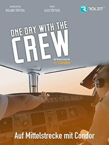 One day with the crew