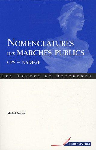 Nomenclatures des marchés publics : CPV-NADEGE par Michel Crahès