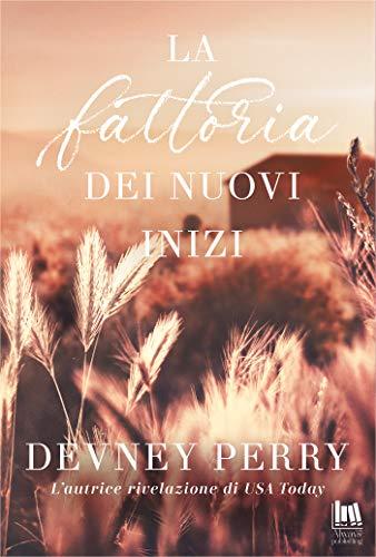 La fattoria dei nuovi inizi (Jamison Valley Vol. 1) di [Devney Perry]