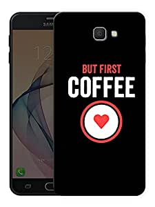 """Humor Gang but first coffee - heart Printed Designer Mobile Back Cover For """"Samsung Galaxy On5 2016"""" (3D, Matte Finish, Premium Quality, Protective Snap On Slim Hard Phone Case, Multi Color)"""