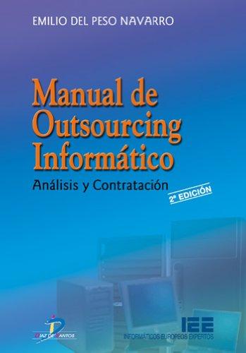 Manual de outsourcing informático: 1 por Emilio del Peso Navarro