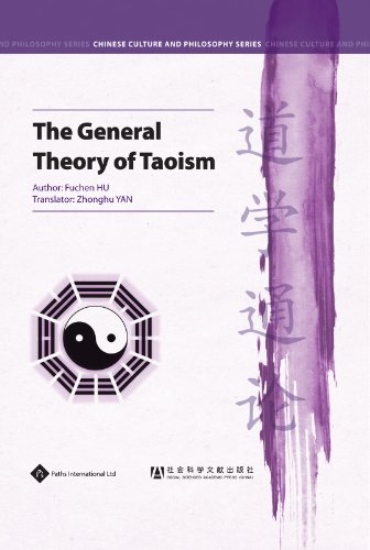 The General Theory of Taoism (Chinese Culture and Philosophy)