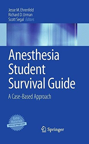 Anesthesia Student Survival Guide: A Case-Based Approach (2010-03-19)