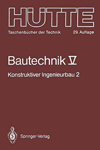 Bautechnick: Bauphysik (Hütte - Taschenbücher der Technik, Band 5)