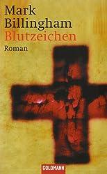 Blutzeichen: Roman