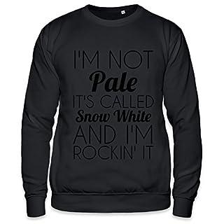 I'm Not Pale It's Called Snow White Funny Slogan Unisex Sweatshirt XX-Large