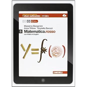 Matematica.rosso. Con Maths In English. Per Le Scuole Superiori. Con E-Book. Con Espansione Online: 5