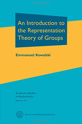 An Introduction to the Representation Theory of Groups (Graduate Studies in Mathematics)