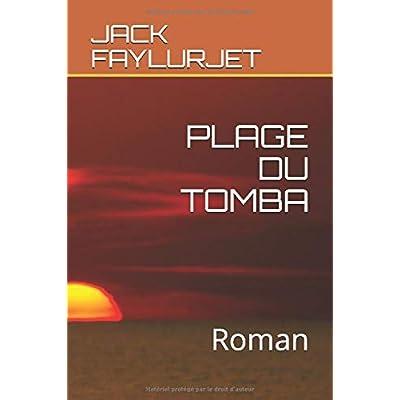 PLAGE DU TOMBA: Roman