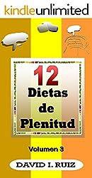 12 DIETAS DE PLENITUD Vol.3: Las hormonas, la inmunidad y los nervios