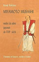 Miyamoto Musashi - Maître de sabre japonais du XVIIe Siècle (French Edition)