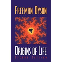 Origins of Life by Freeman Dyson (1999-09-28)