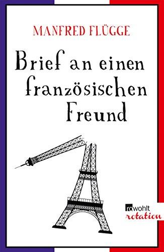 Brief An Einen Französischen Freund Ebook Manfred Flügge Amazonde