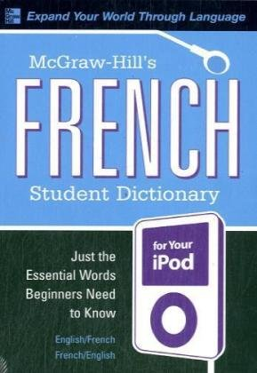 McGraw-Hill's French Student Dictionary [With Guide] (Mcgraw-hill Dictionary)