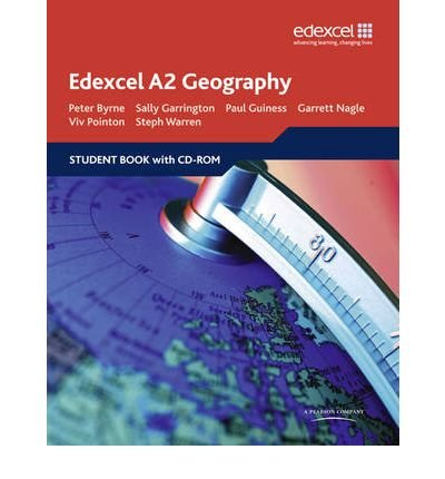 [(Edexcel A2 Geography: Student Book)] [ By (author) Peter Byrne, By (author) Sally Garrington, By (author) Garrett Nagle, By (author) Vivien Pointon, By (author) Paul Guiness ] [July, 2009]