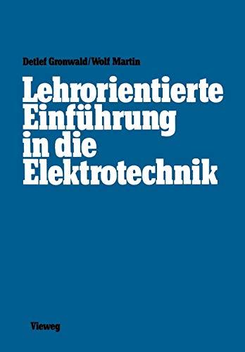 Lehrorientierte Einführung in die Elektrotechnik -