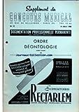 Telecharger Livres SUPPLEMENT DU CONCOURS MEDICAL No 13 du 31 03 1956 ORDRE DEONTOLOGIE SOMMAIRE CHAPITRE I ORDRE DES MEDECINS A HISTORIQUE B LEGISLATION ACTUELLE 1 INSTITUTION ET MISSION GENERALE DE L ORDRE 2 OBLIGATION D INSCRIPTION AU TABLEAU 3 PROCEDURE DE L INSCRIPTION 4 CONSEILS DEPARTEMENTAUX A COMPOSITION B ROLE 5 CONSEILS REGIONAUX A COMPOSITION B FONCTIONS 6 DISPOSITIONS COMMUNES 7 CONSEIL NATIONAL A COMPOSITION B FONCTIONS 8 DISPOSITIONS COMMUNES 9 DISPOSITIO (PDF,EPUB,MOBI) gratuits en Francaise