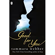 [(Good for You)] [Author: Tammara Webber] published on (June, 2013)