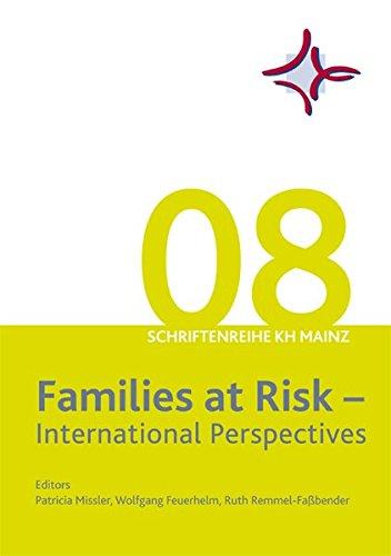 Families at Risk: International Perspectives (Schriftenreihe der Katholischen Fachhochschule Mainz)