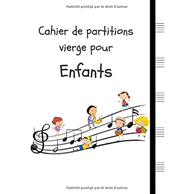 Cahier de partitions vierge pour Enfants: Bloc-notes manuscrit 5 grandes portées par page, enfants (8.5 'x11', 110 pages)