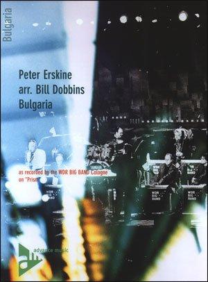 """WDR wdr–Big Band Arrangements von""""Prism""""–Peter Erskine/ARR. Bill Dobbins–Bulgarien"""