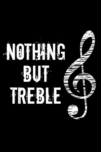 Nothing But Treble: A cute music lovers 6x9 college rule lined notebook with 110 pages. - Cute Cd-player
