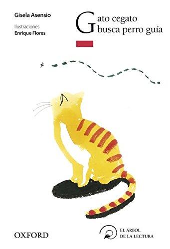 Gato cegato busca perro guía (El Árbol de la Lectura)
