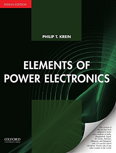 Elements of Power Electronics: Indian Edition