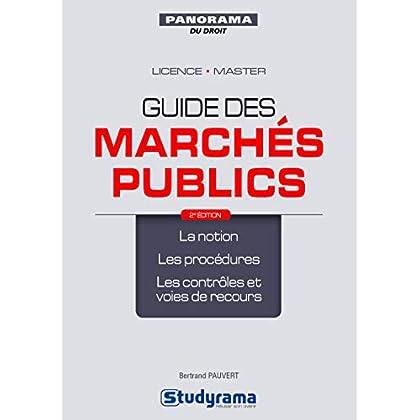 Marchés publics : La notion, les procédures, les contrôles et voies de recours