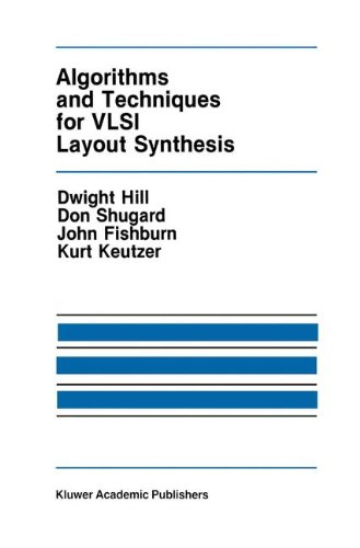 Algorithms and Techniques for VLSI Layout Synthesis (The Springer International Series in Engineering and Computer Science)