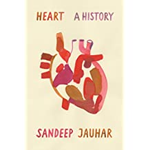 Heart: A History (English Edition)