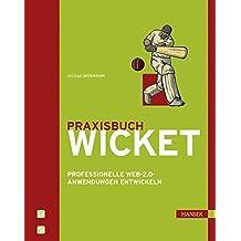 Praxisbuch Wicket: Professionelle Web-2.0-Anwendungen entwickeln