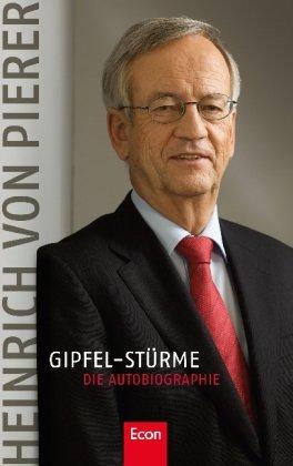 Gipfel-Stürme: Die Autobiographie