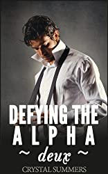 Defying The Alpha - Deux  (Gay Werewolf Romance) (English Edition)