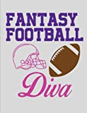 Fantasy Football Diva: Blank Lined Journal - Fantasy Football Notebook, Fantasy Football Draft Board, Fantasy Organizer, Fantasy Football Gift