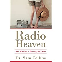Radio Heaven: One Woman's Journey to Grace (English Edition)