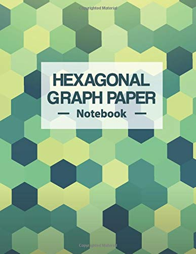 Hexagonal Graph Paper Notebook: Small Grids Hex Paper Work Book Suitable For Design Game Mapping Knitting And Quilting Drawing Organic Chemistry Structures and Geometry Honeycomb Hex Exercise Book