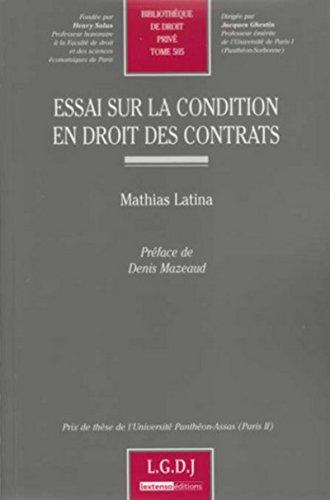 Essai sur la notion de condition dans les contrats Tome 505