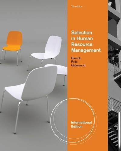 Selection in Human Resource Management (International Edition) by Robert D. Gatewood (2011-01-06)
