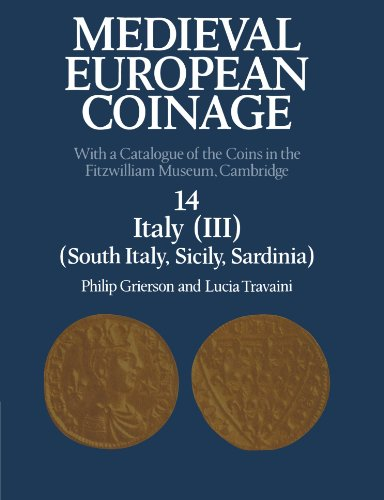 Medieval European Coinage: With a Catalogue of the Coins in the Fitzwilliam Museum, Cambridge